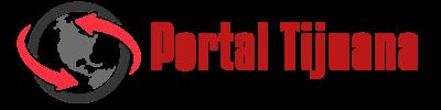Portal Tijuana – For A Worry-Free Travel